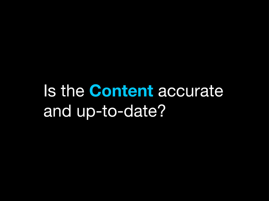 Is the Content accurate and up-to-date?