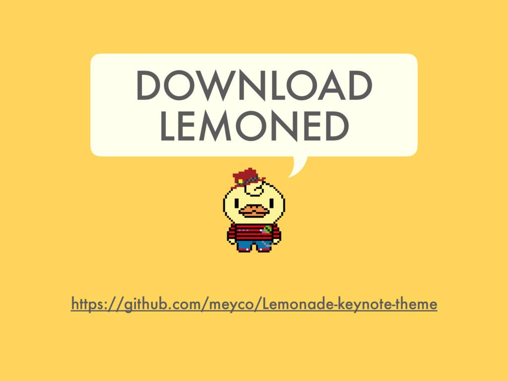 https://github.com/meyco/Lemonade-keynote-theme...