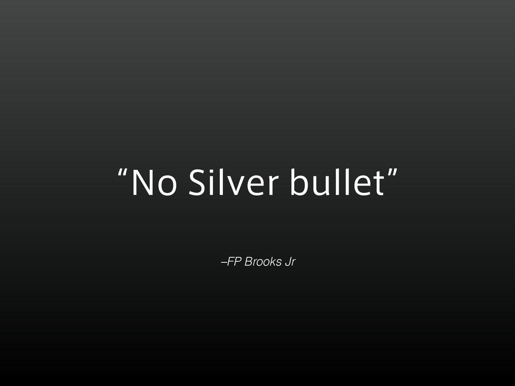 –FP Brooks Jr ʠ/P4JMWFSCVMMFUʡ