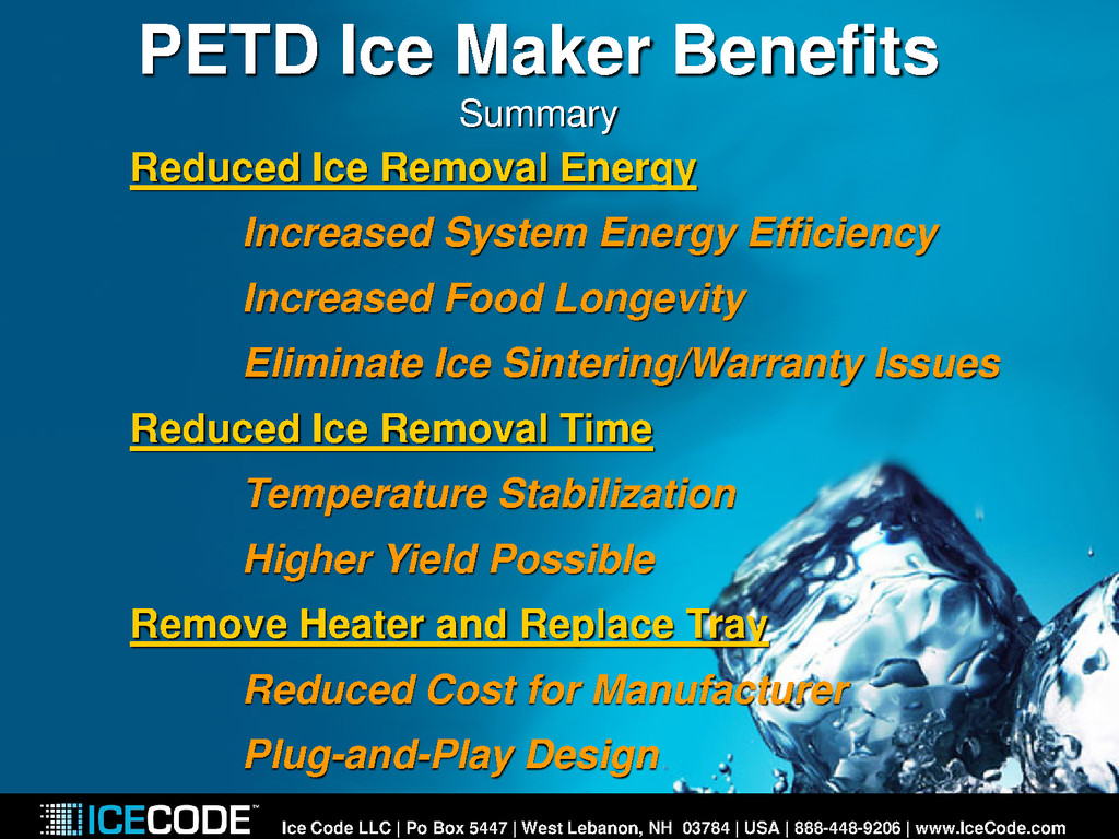 PETD Ice Maker Benefits Summary Reduced Ice Rem...