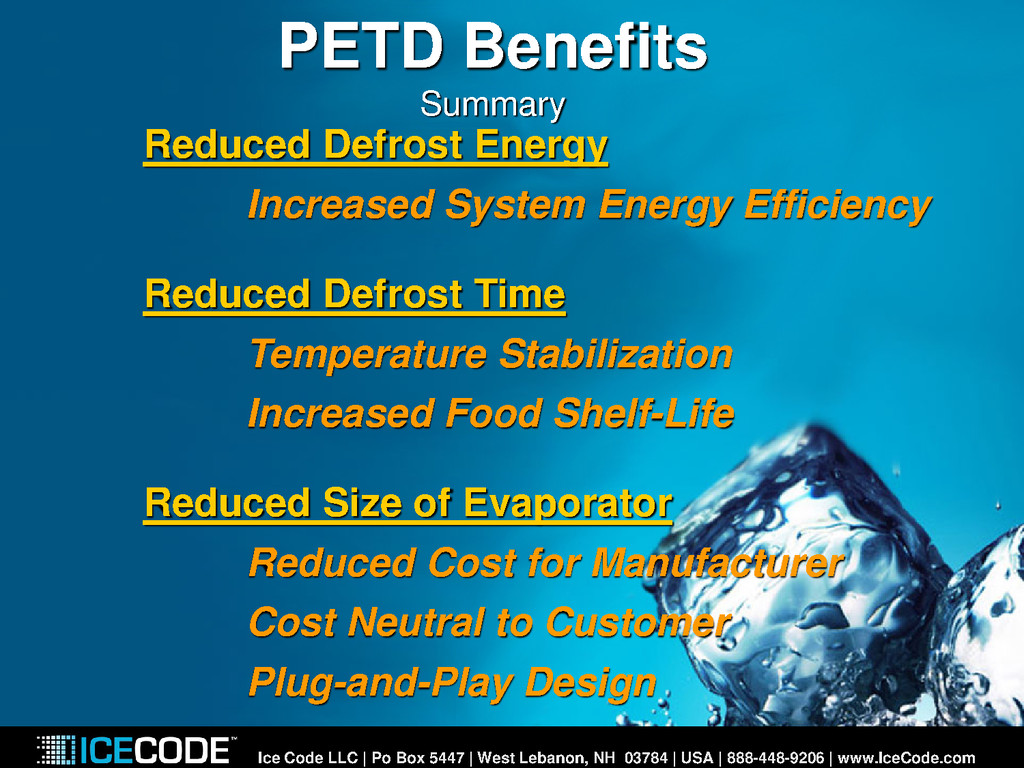 PETD Benefits Summary Reduced Defrost Energy In...