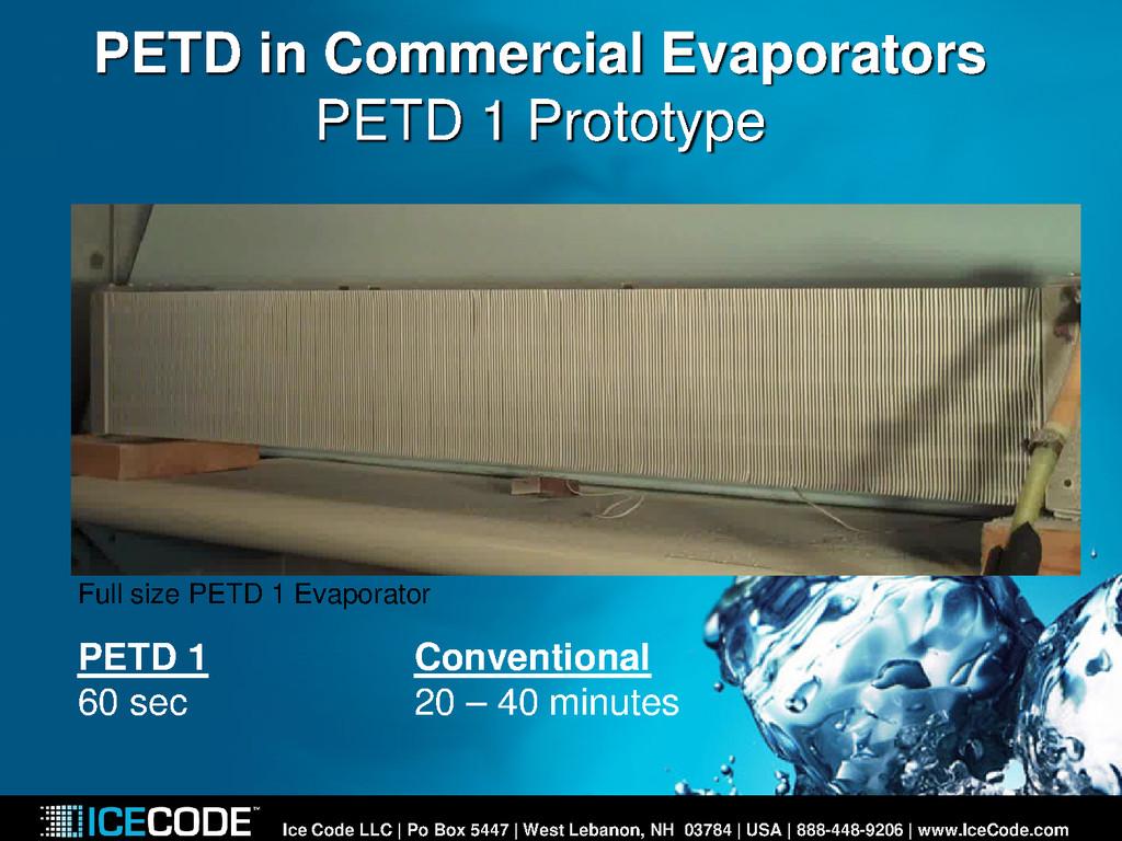 PETD in Commercial Evaporators PETD 1 Prototype...