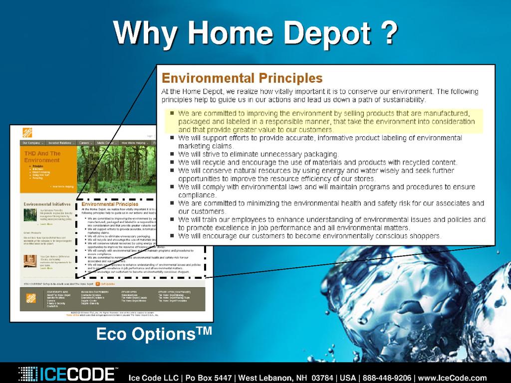 Why Home Depot ? Ice Code LLC | Po Box 5447 | W...