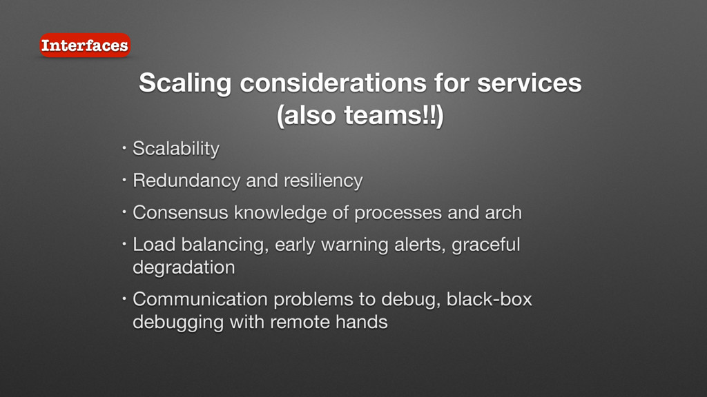 Scaling considerations for services (also teams...