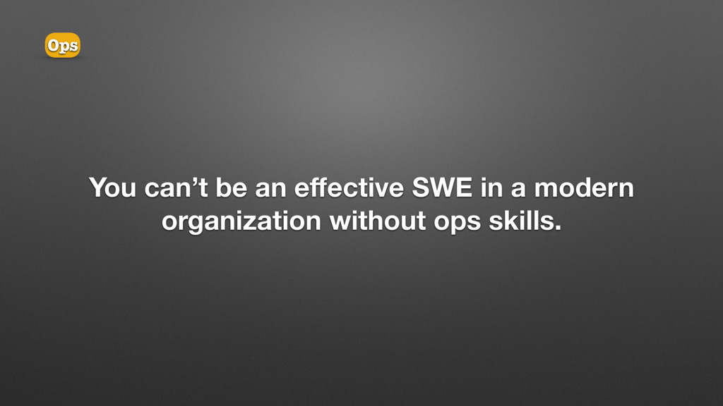 You can't be an effective SWE in a modern organi...