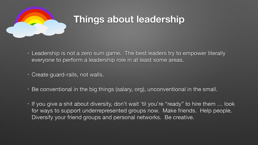 Things about leadership • Leadership is not a z...