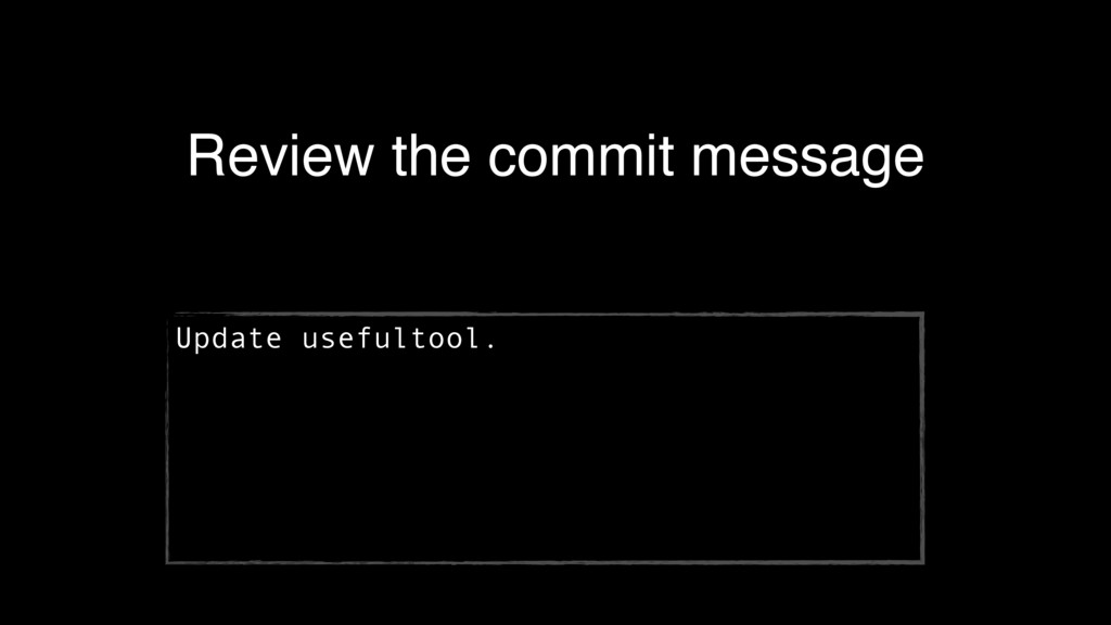 Review the commit message Update usefultool.