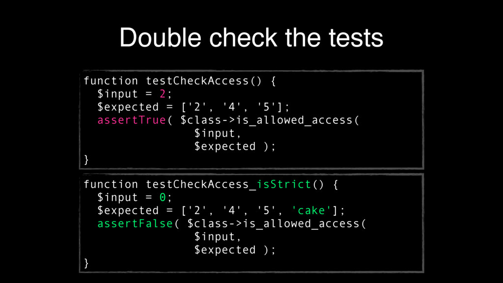 Double check the tests function testCheckAccess...
