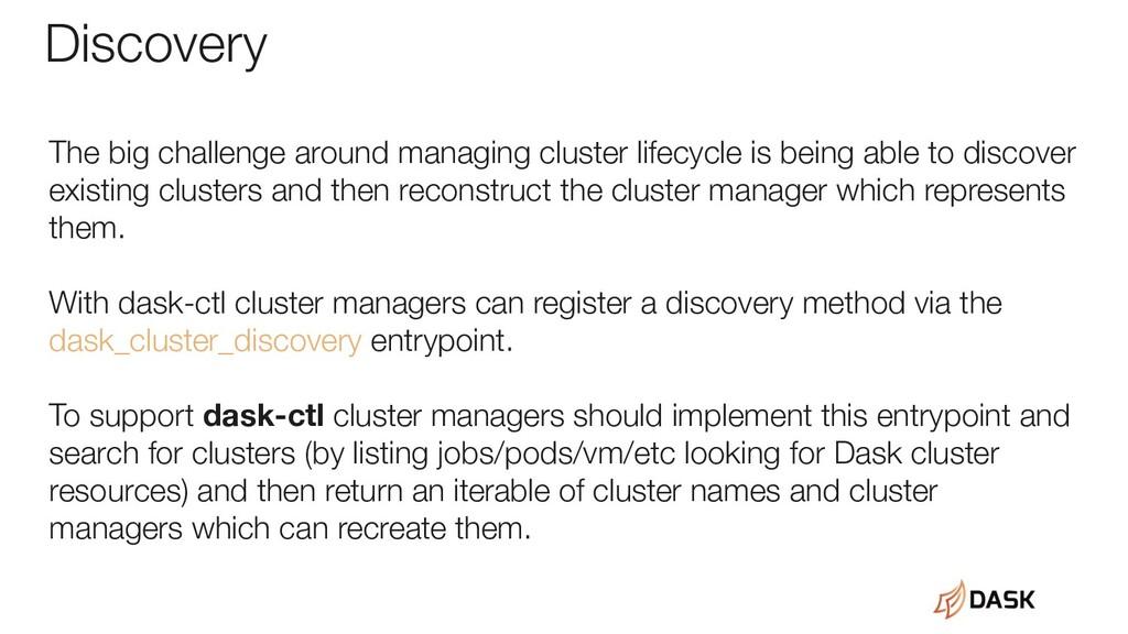 Discovery The big challenge around managing clu...