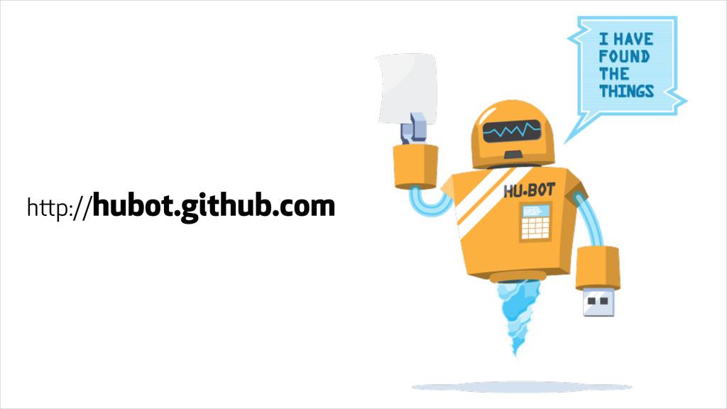 http://hubot.github.com