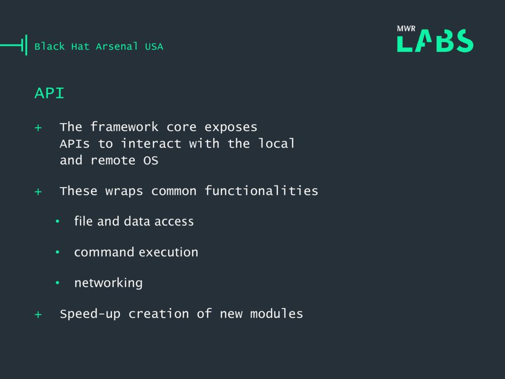 + The framework core exposes APIs to interact w...