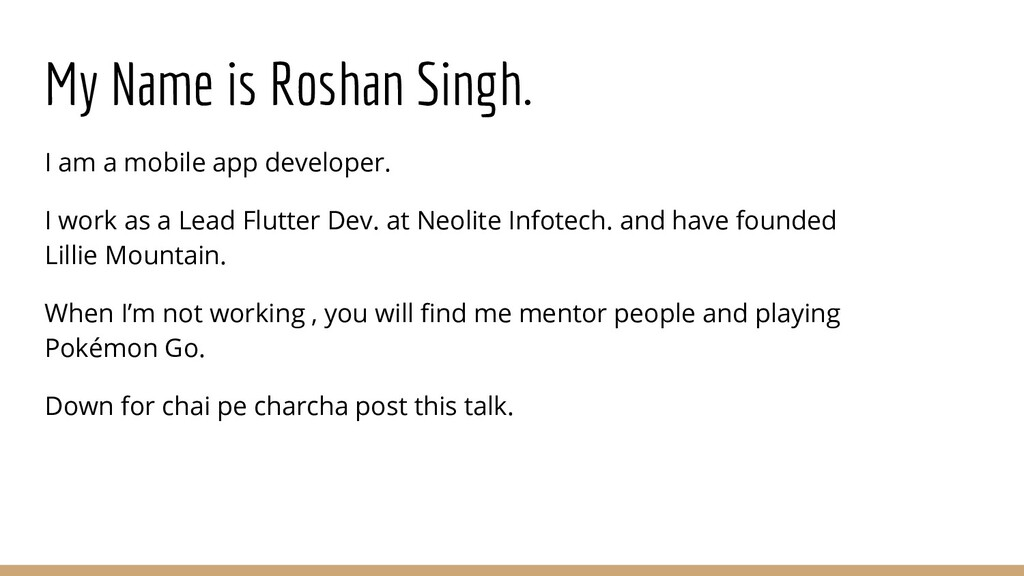 My Name is Roshan Singh. I am a mobile app deve...