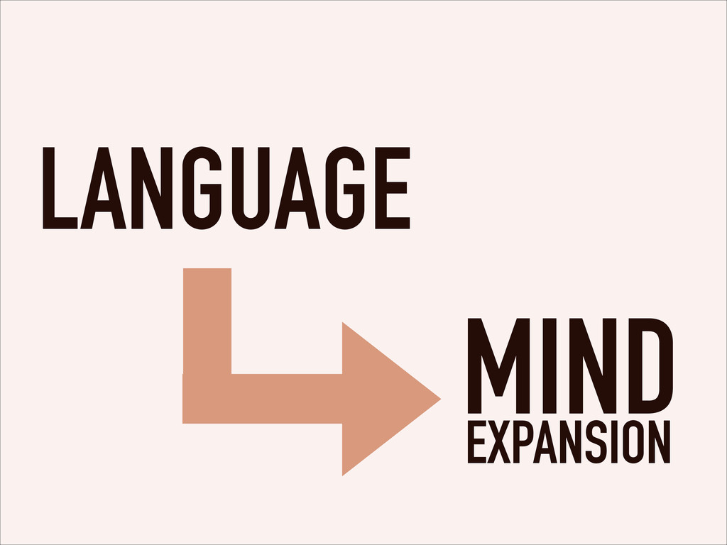 LANGUAGE EXPANSION MIND