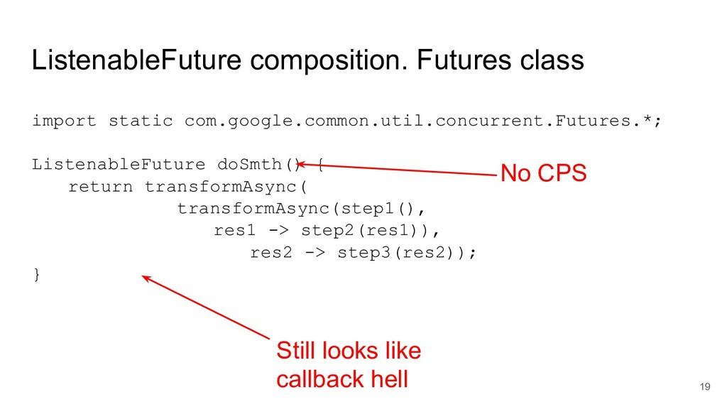 ListenableFuture composition. Futures class 19 ...