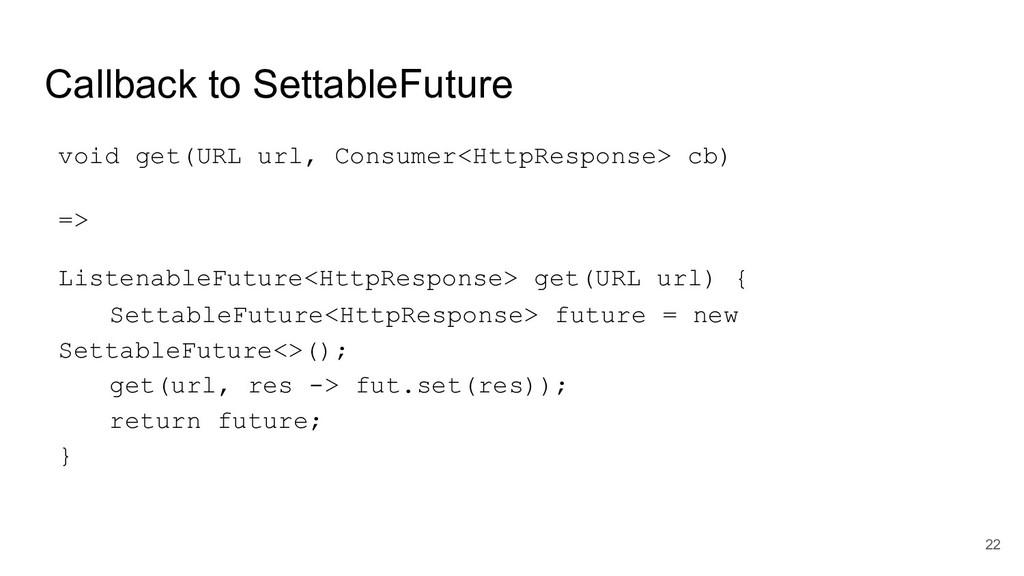 Callback to SettableFuture void get(URL url, Co...