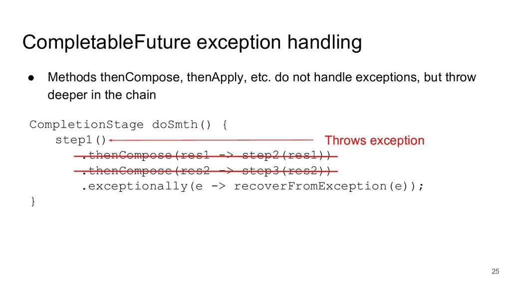 CompletableFuture exception handling ● Methods ...