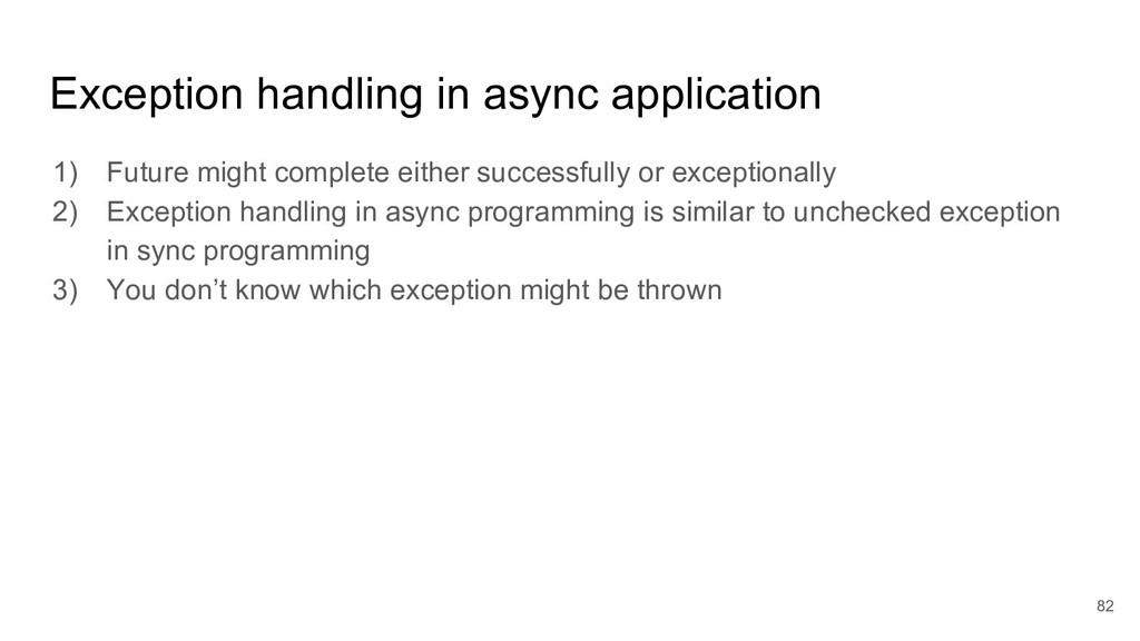 Exception handling in async application 1) Futu...