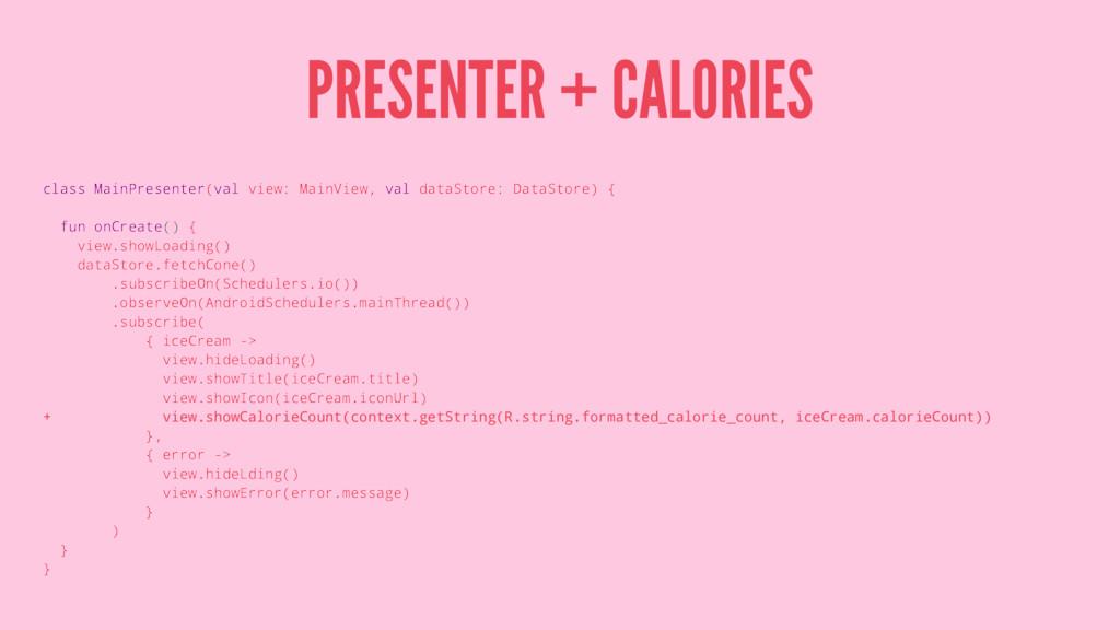 PRESENTER + CALORIES class MainPresenter(val vi...