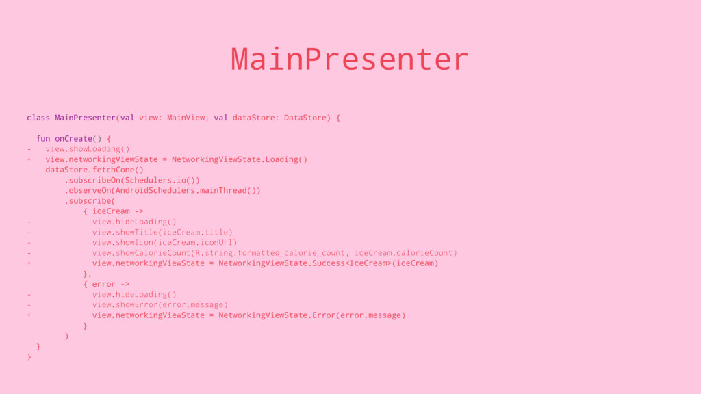 MainPresenter class MainPresenter(val view: Mai...