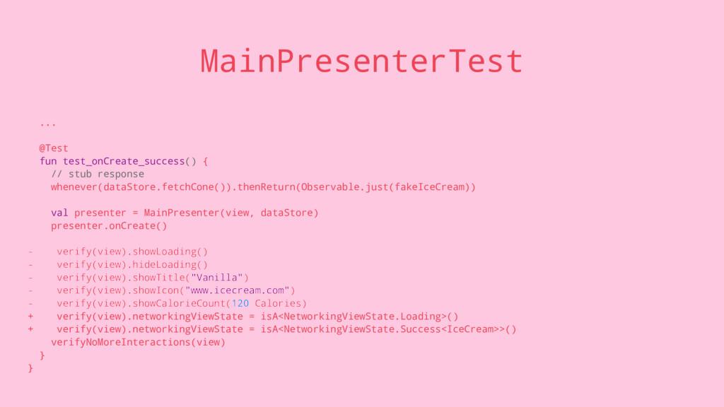 MainPresenterTest ... @Test fun test_onCreate_s...