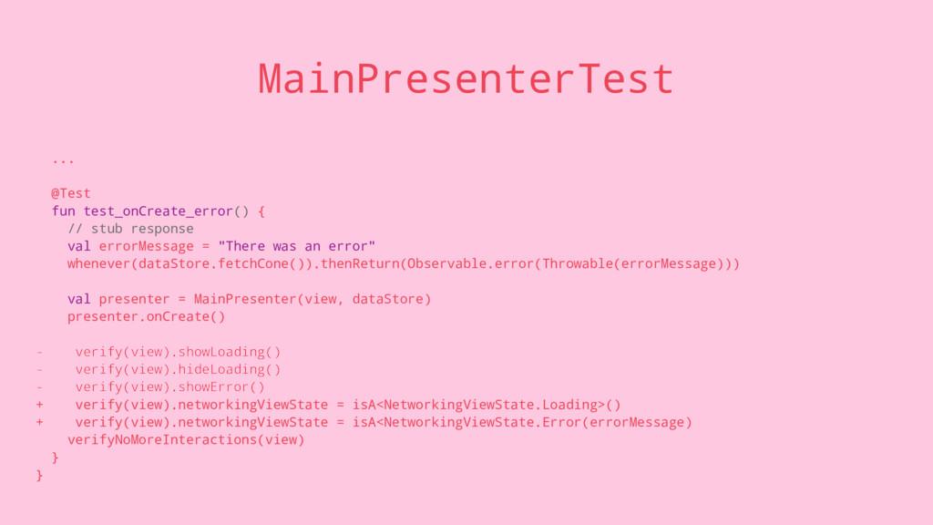 MainPresenterTest ... @Test fun test_onCreate_e...