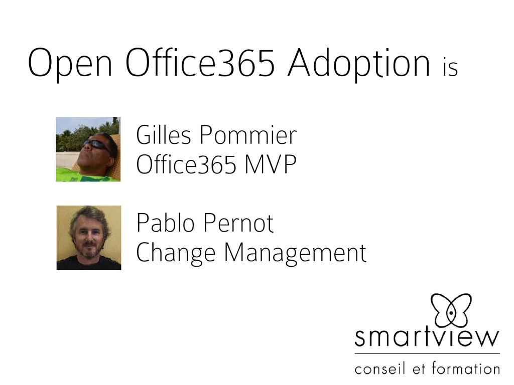 Open Office365 Adoption is Gilles Pommier Offic...