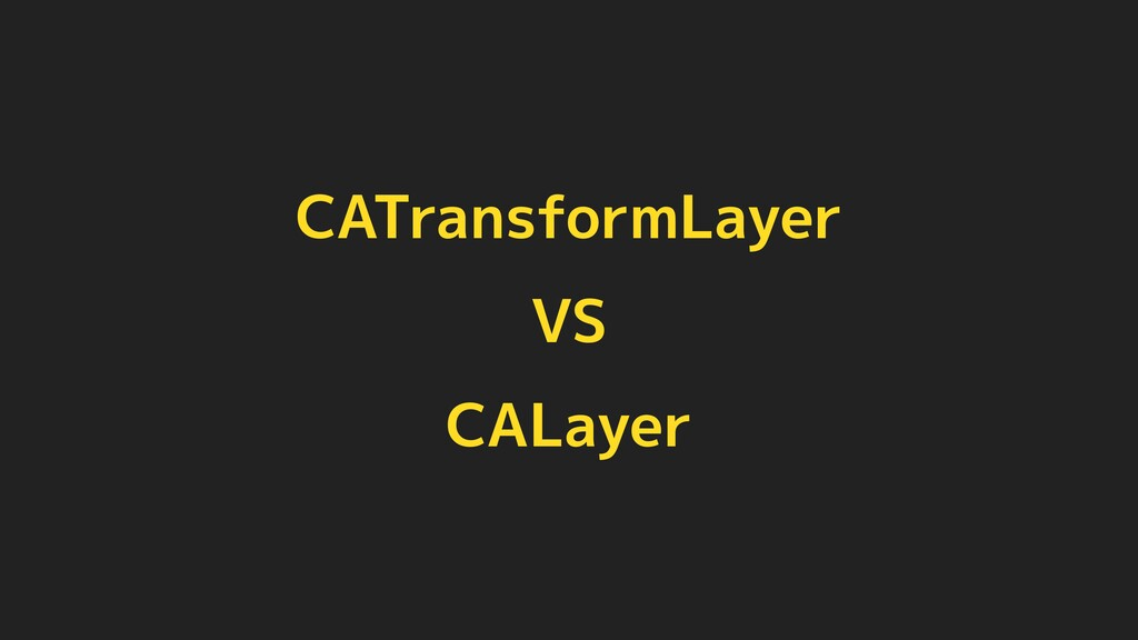 CATransformLayer VS CALayer