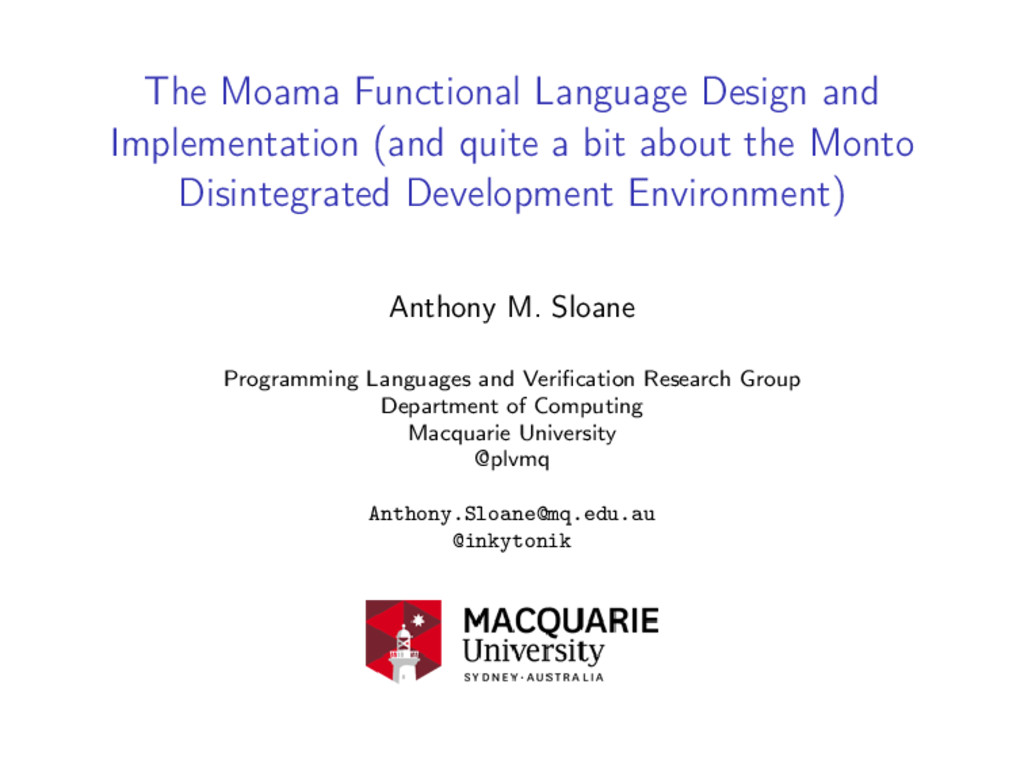 The Moama Functional Language Design and Implem...