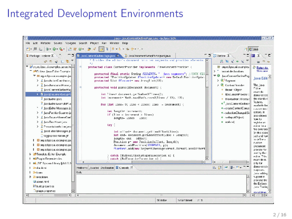 Integrated Development Environments 2 / 16
