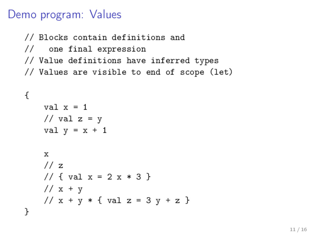 Demo program: Values // Blocks contain definiti...