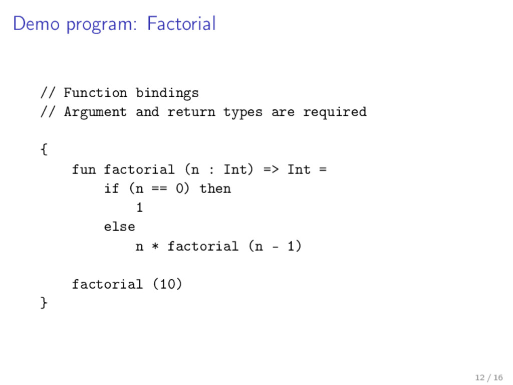 Demo program: Factorial // Function bindings //...