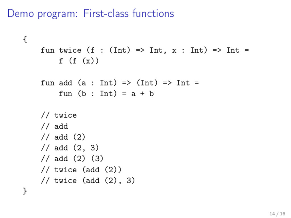 Demo program: First-class functions { fun twice...