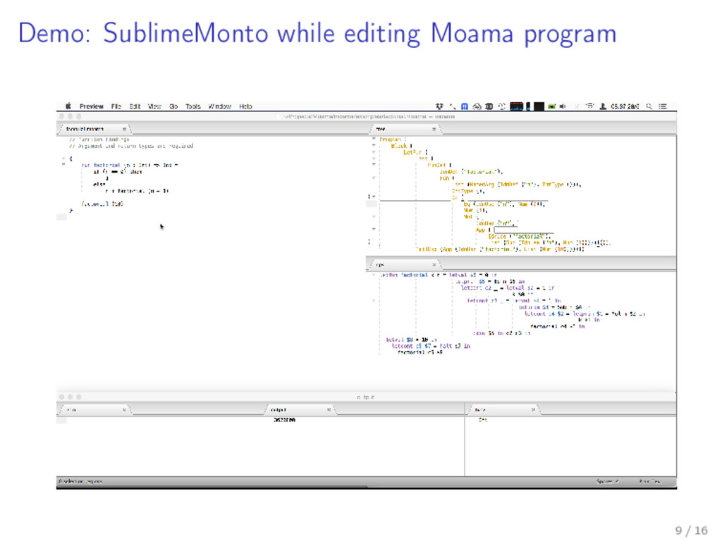 Demo: SublimeMonto while editing Moama program ...