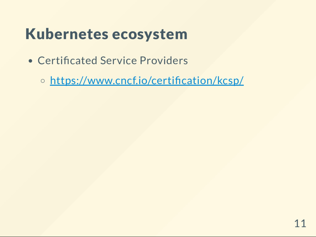 Kubernetes ecosystem Certi cated Service Provid...