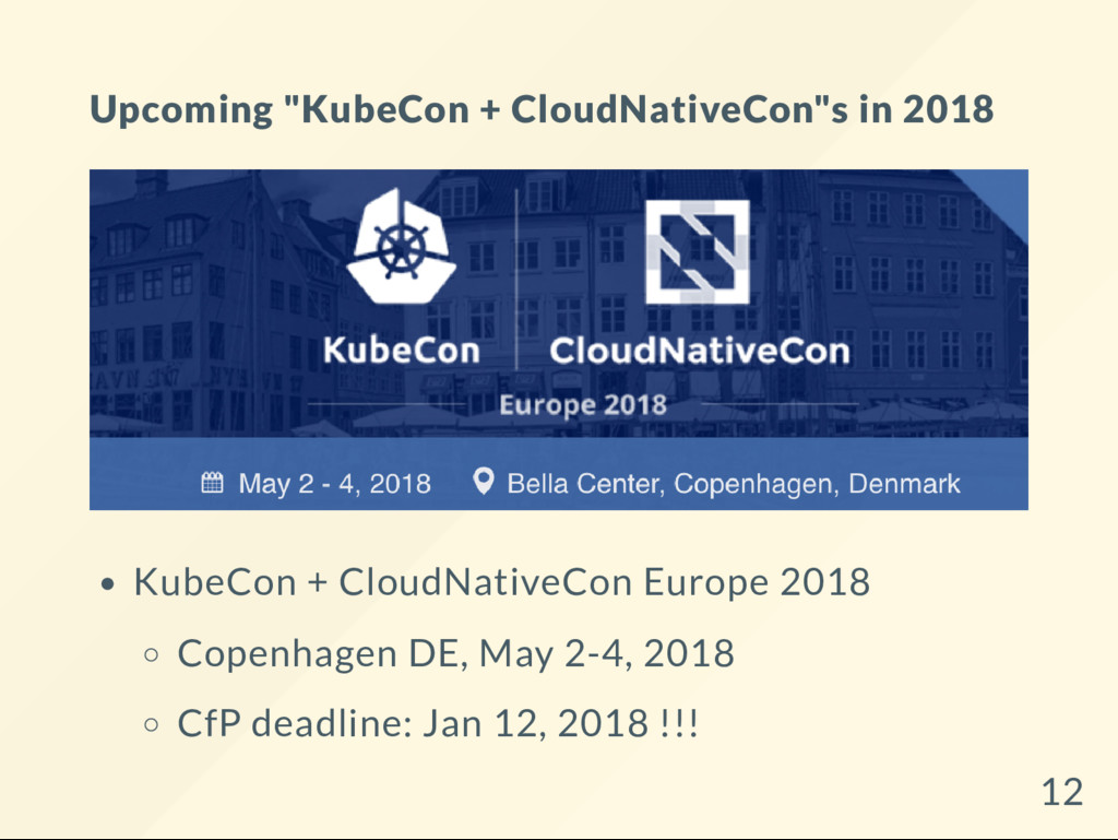 "Upcoming ""KubeCon + CloudNativeCon""s in 2018 Ku..."