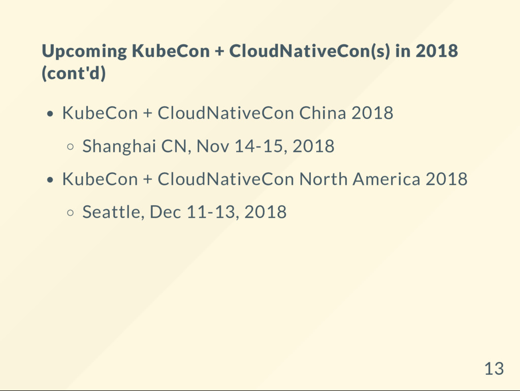 Upcoming KubeCon + CloudNativeCon(s) in 2018 (c...