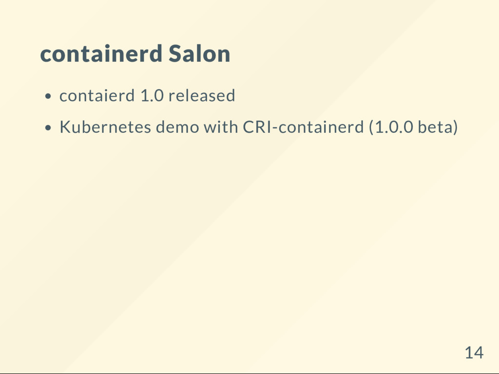 containerd Salon contaierd 1.0 released Kuberne...