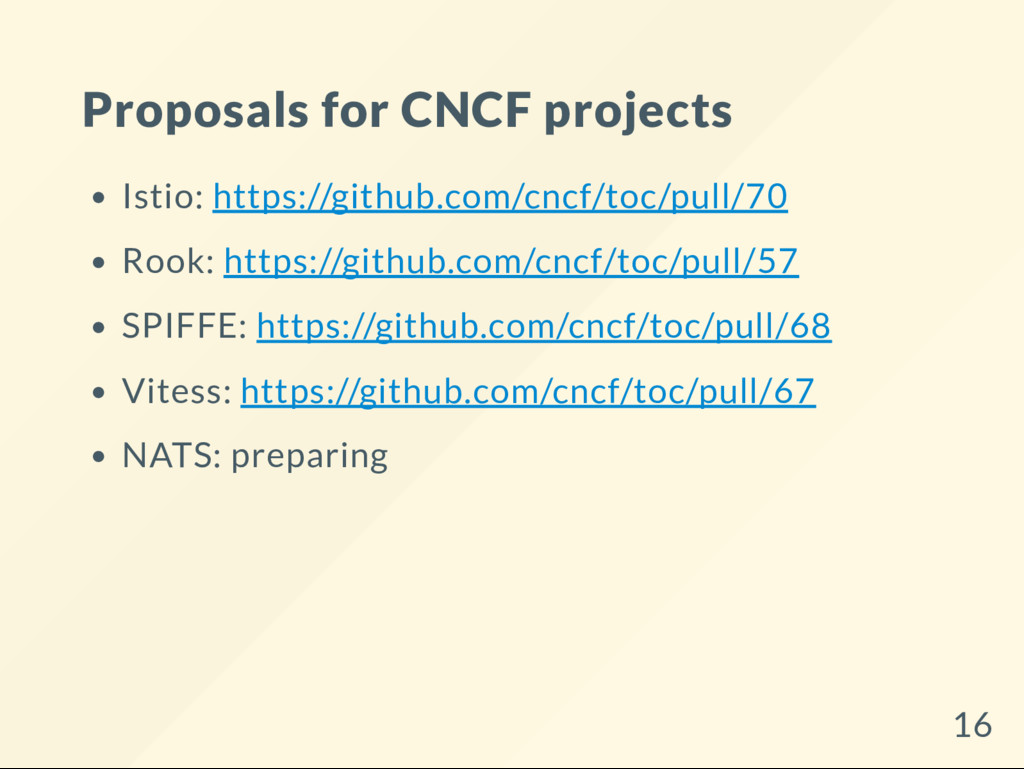 Proposals for CNCF projects Istio: https://gith...