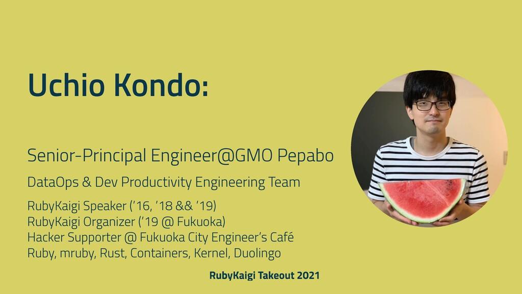 Senior-Principal Engineer@GMO Pepabo DataOps & ...