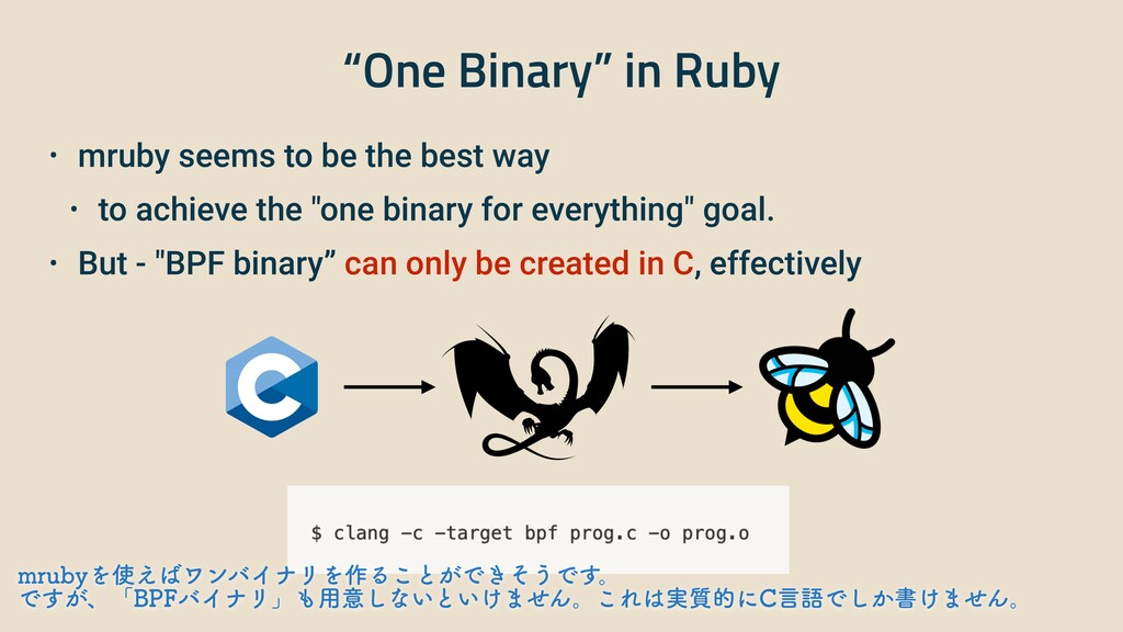 """""""One Binary"""" in Ruby • mruby seems to be the be..."""
