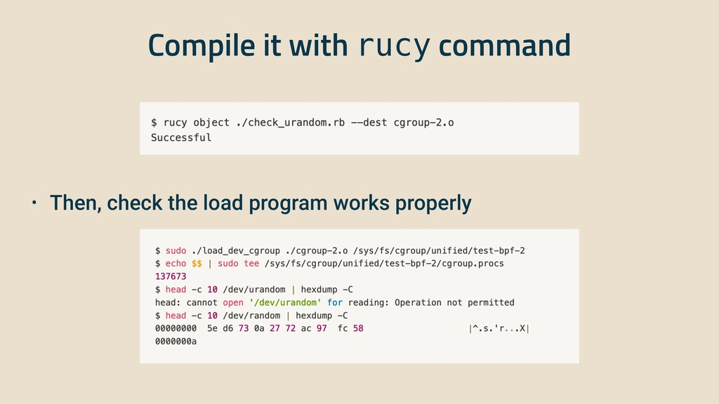 Compile it with rucy command • Then, check the ...