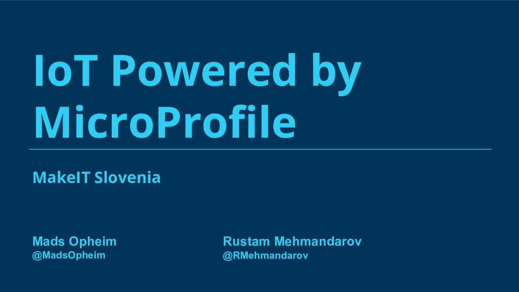 MakeIT Slovenia IoT Powered by MicroProfile Rust...