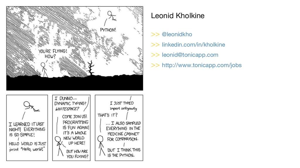 Leonid Kholkine >> @leonidkho >> linkedin.com/i...