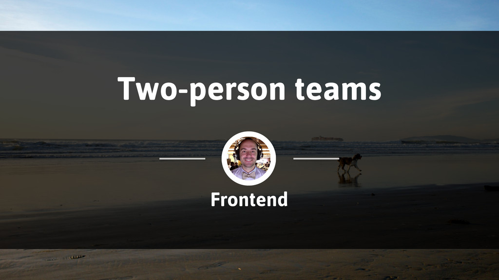 Two-person teams Frontend