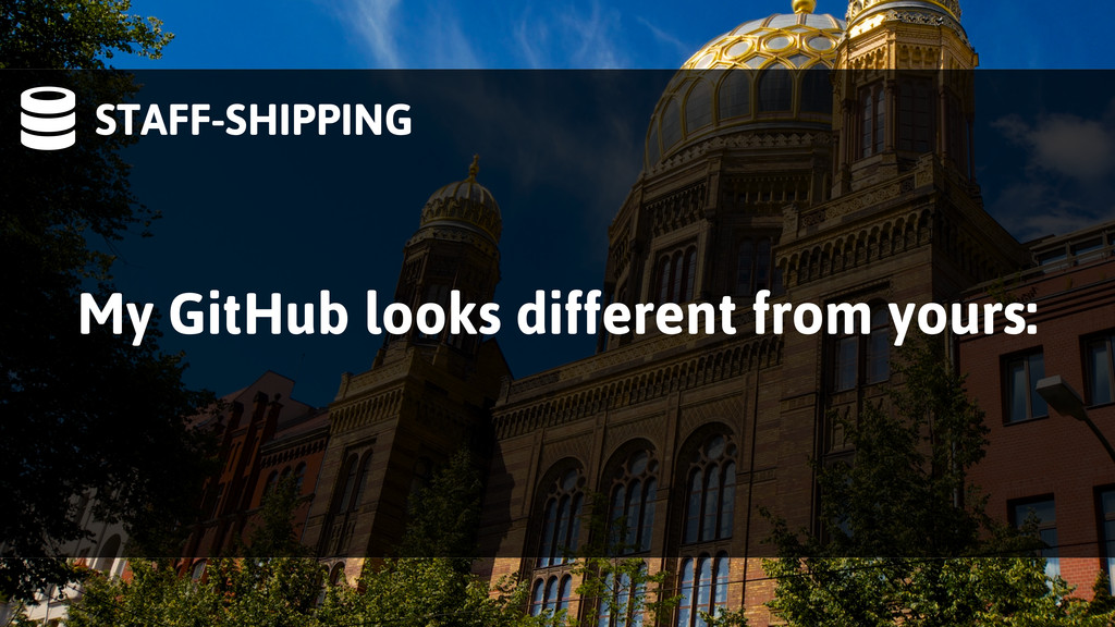 STAFF-SHIPPING My GitHub looks different from ...