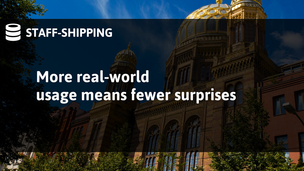 STAFF-SHIPPING More real-world usage means few...