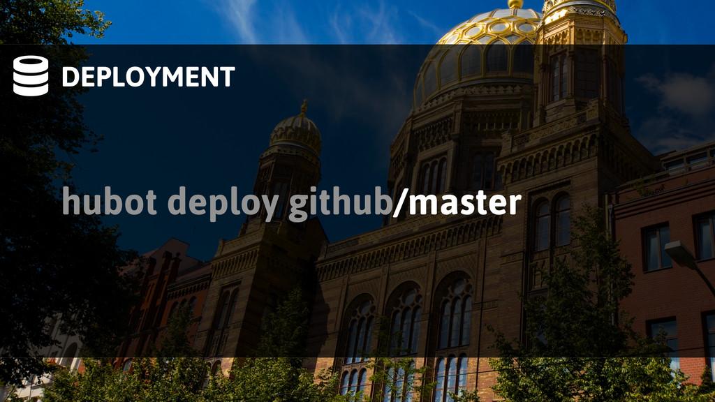 DEPLOYMENT hubot deploy github/master