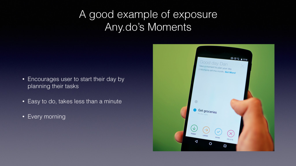 A good example of exposure Any.do's Moments • ...