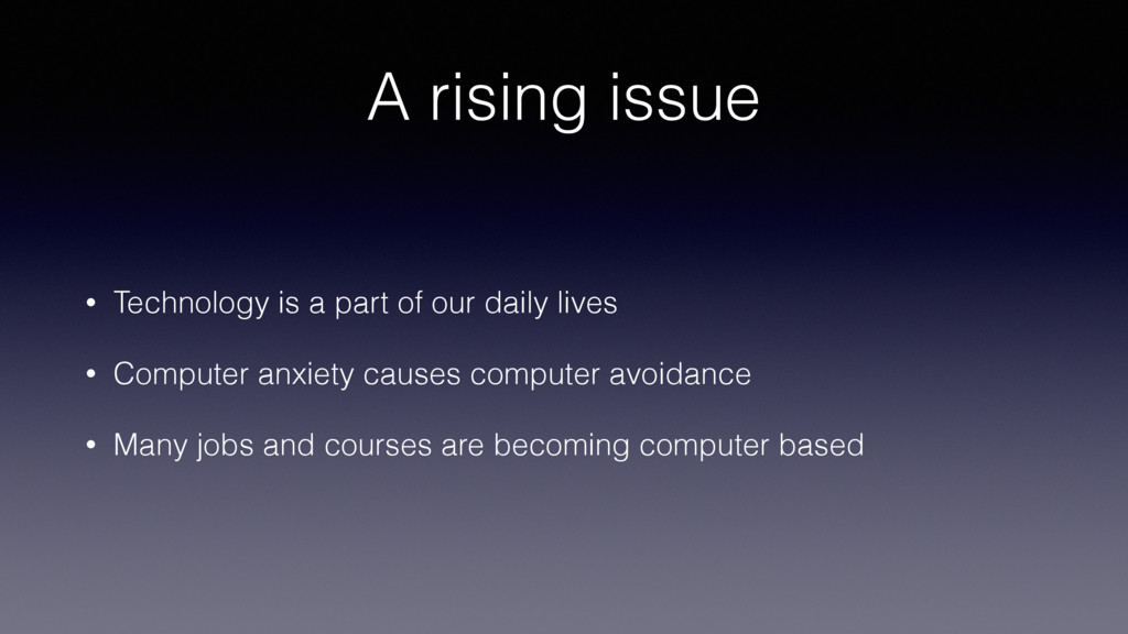 A rising issue • Technology is a part of our da...