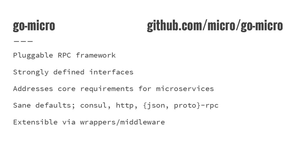 go-micro github.com/micro/go-micro Pluggable RP...